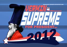 Vermin Supreme for President